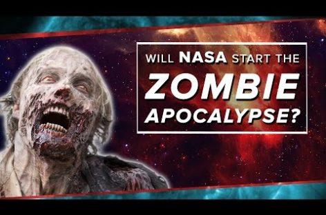 Could NASA Start the Zombie Apocalypse?